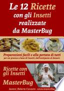 Le 12 Ricette con gli Insetti realizzate da MasterBug
