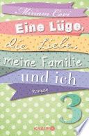Eine L Ge Die Liebe Meine Familie Und Ich 3
