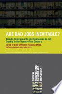 Are Bad Jobs Inevitable