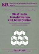 Didaktische Transformation und Konstruktion