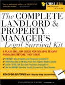 Complete Landlord and Property Manager s Legal Survival Kit