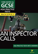 Inspector Calls AQA Practice Tests  York Notes for GCSE  9 1