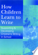 How Children Learn to Write
