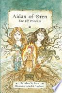 Aidan of Oren  The Elf Princess