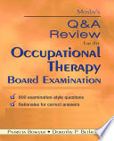 Mosby s Q   A Review for the Occupational Therapy Board Examination