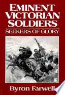 Eminent Victorian Soldiers
