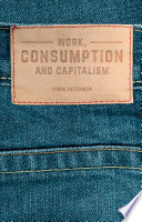 Work Consumption And Capitalism