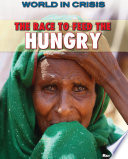 The Race to Feed the Hungry