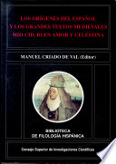 Los or  genes del espa  ol y los grandes textos medievales Mio Cid  Buen Amor y Celestina
