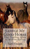 Saddle My Good Horse