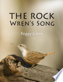 The Rock Wren s Song