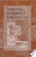 Improving the Quality of Long Term Care