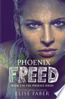 Phoenix Freed Book PDF