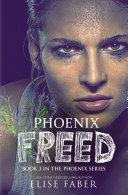 Phoenix Freed Book