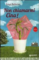 Non chiamarmi Cina! Book Cover
