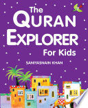 The Quran Explorer for Kids  Goodword