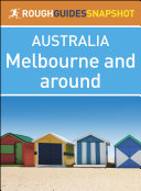 Rough Guides Snapshots Australia  Melbourne and around