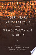 Voluntary Associations in the Graeco Roman World