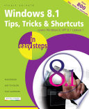 Windows 8 1 Tips Tricks Shortcuts In Easy Steps