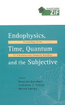 Endophysics, Time, Quantum and the Subjective