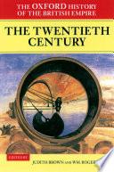 The Oxford History Of The British Empire Volume Iv The Twentieth Century book