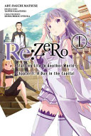 Re ZERO  Starting Life in Another World   Vol  1  manga
