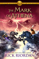 Heroes of Olympus  The   Book Three  The Mark of Athena
