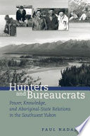 Hunters and Bureaucrats