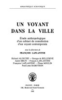 Un voyant dans la ville, le cabinet de consultation d'un voyant contemporain : Georges de Bellerive