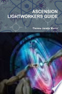 Ascension Lightworkers Guide