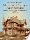 Victorian Cottage Architecture