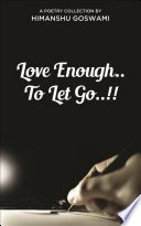 Love Enough.. To Let Go..!!