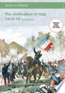Access to History  The Unification of Italy  Third Edition