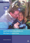 Supporting Children with Multiple Disabilities 2nd Edition
