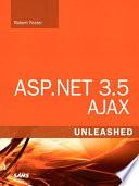 ASP NET 3 5 AJAX Unleashed