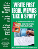 Write Fast Legal Memos Like a Sport tm