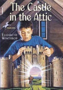 The Castle in the Attic Knight Introduces William To An Adventure Involving Magic