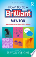 How to be a Brilliant Teacher Mentor