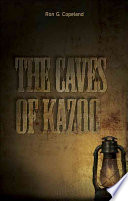 The Caves of Kazoo