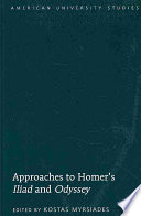 Approaches to Homer s Iliad and Odyssey