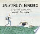 Speaking in Tongues by Ella Frances Sanders