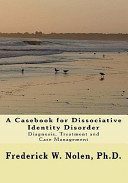 A Casebook for Dissociative Identity Disorder