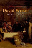 David Wilkie: The People's Painter