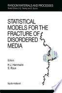 Statistical Models for the Fracture of Disordered Media
