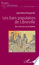 Les bars populaires de Libreville