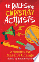 12 Rules For Christian Activists