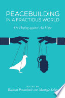 Peacebuilding In A Fractious World : union, said that it looks as if the...