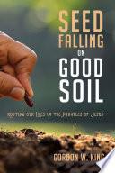 Seed Falling on Good Soil