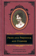 Pride and Prejudice and Zombies: The Deluxe Heirloom Edition More Zombies It Is A