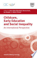 Childcare  Early Education and Social Inequality